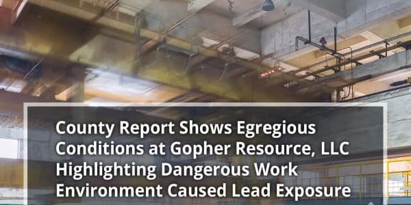 County Report: Dangerous Work Conditions at FL Gopher Plant