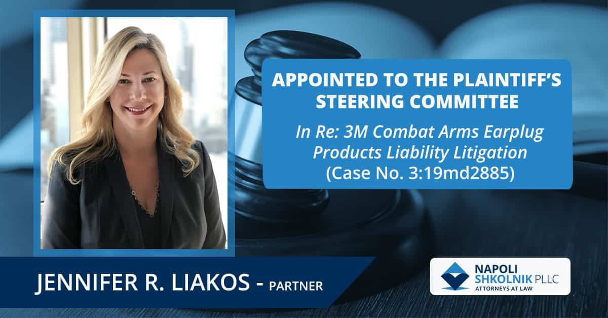 Partner Jennifer Liakos Named to PSC in 3M Earplug Action