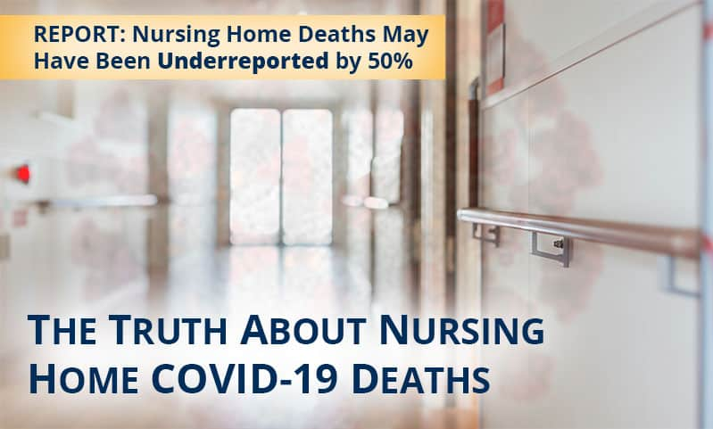 The Truth About Nursing Home COVID -19 Deaths