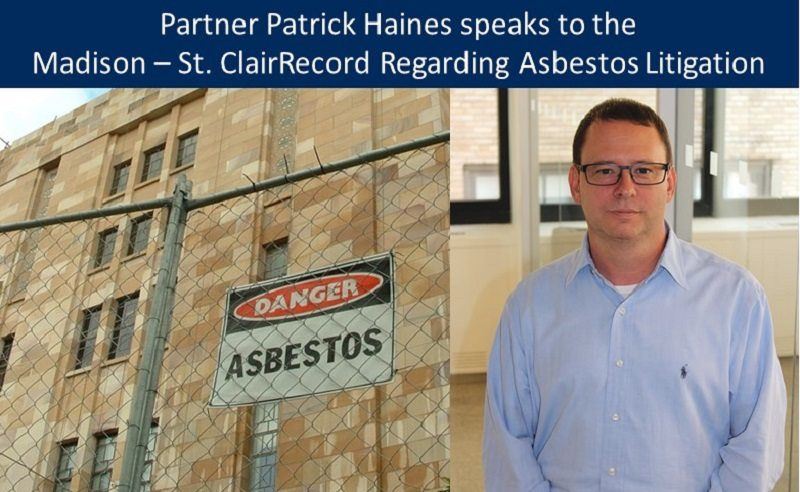Mesothelioma Attorney Patrick Haines Interviewed About Asbestos Docket
