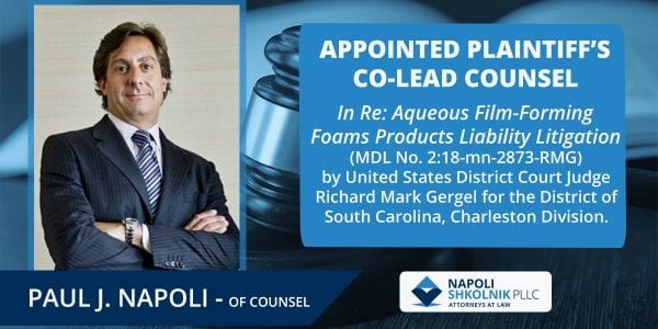 Paul Napoli Appointed Leadership Role in MDL Water Cases